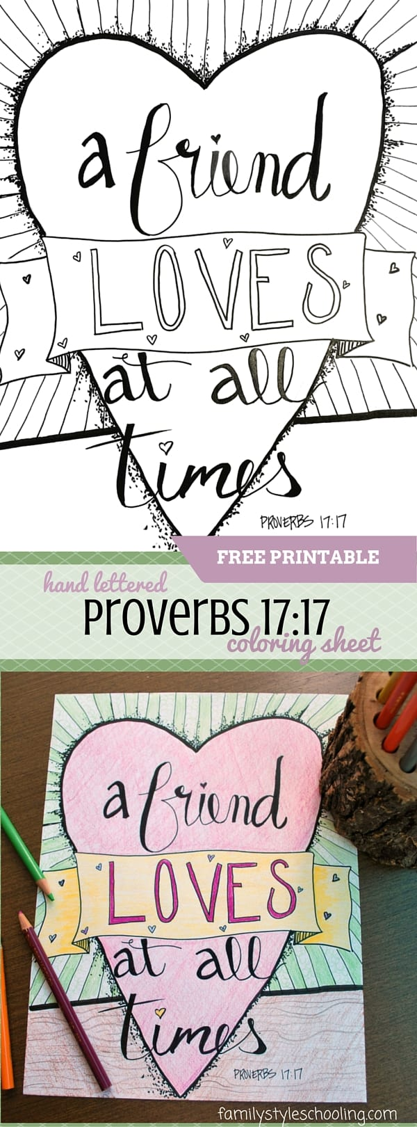 A hand lettered coloring sheet on Proverbs 17_17 - the love of a friend
