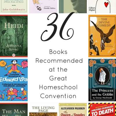 Book Recommendations From Great Homeschool Convention