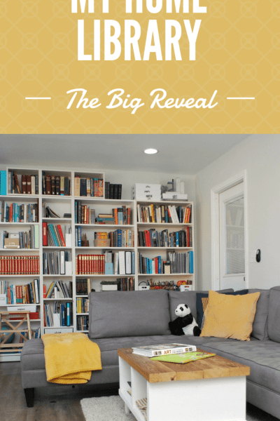 My Home Library – The Big Reveal