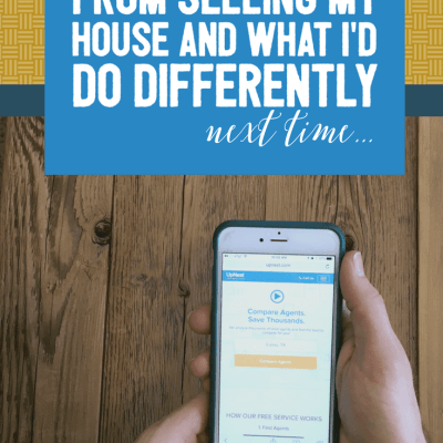 Lessons I Learned From Selling My Home and What I'd Do Differently