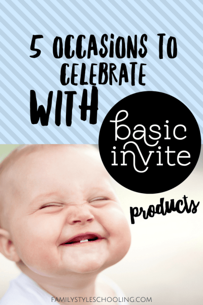 5 Occasions to Celebrate with Basic Invite Products