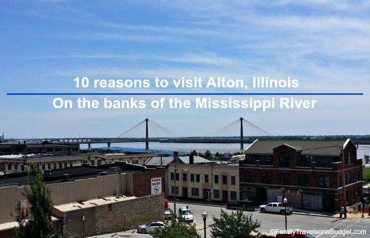 10 reasons to visit alton