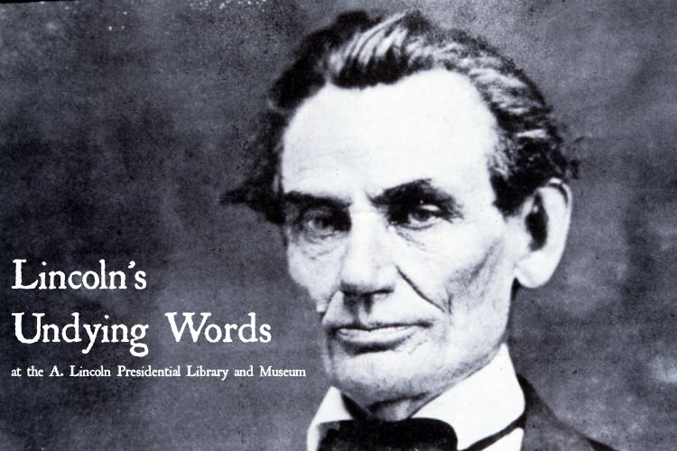 Lincoln's Undying Words: Then and Now