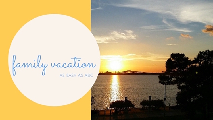 Family vacation planning as easy as ABC!