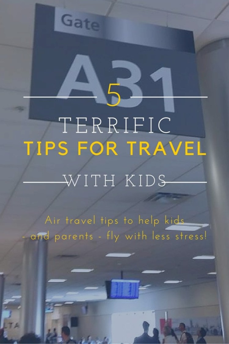 5 great tips for flying with kids to make air travel easier for all! #travel