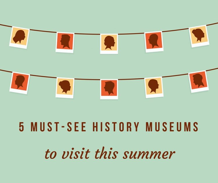 5 must-see history museums