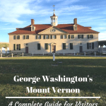 Mount Vernon: A complete guide for visitors