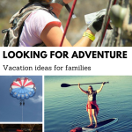Adventure ideas for family vacation
