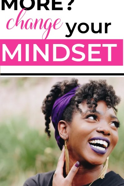 The power of mindset shift can change your life