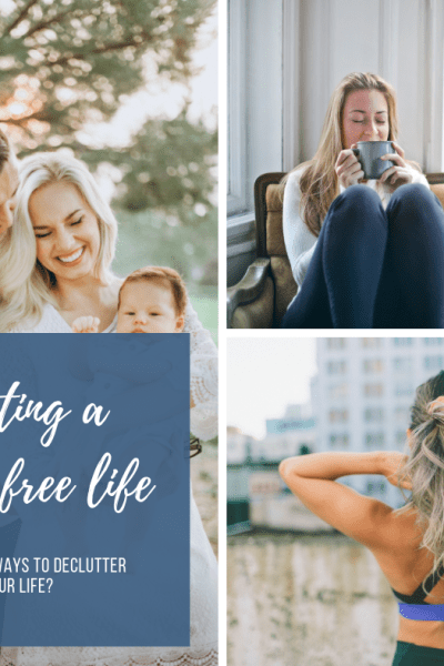 Looking for simple ways to declutter your life and add what's meaningful? Often time as moms wearing so many hats finding focus and living intentional peoples hard. With these 3 must try steps you can achieve the balance you were always longing for DECLUTTER YOU LIFE | MAKE LIFE SIMPLE #simplelife #declutter #happinesshacks