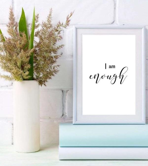I am enough printable