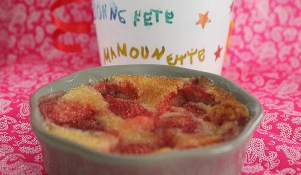 Clafoutis fraises pour la fête des mères.
