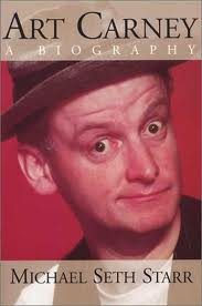 cover of Art Carney - A Biography by Michael Seth Starr
