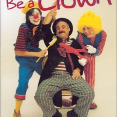 Be a Clown, by Mark Stolzenberg
