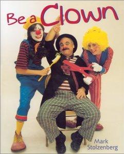 Be a Clown, by Mark Stozenberg