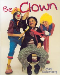 Be a Clown, by Mark Stozenberg