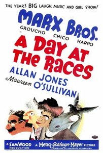 A Day at the Races (1937) starring the Marx Brothers (Groucho, Chico, Harpo), Margaret Dumont, Allen Jenkins