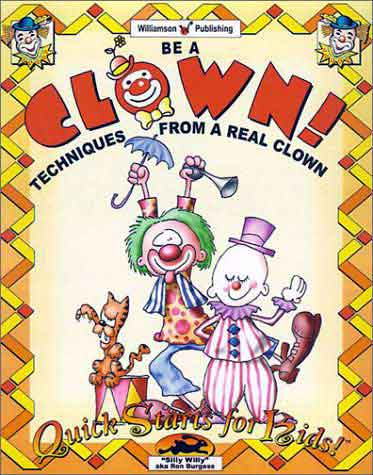 Order Be A Clown! Techniques from a Real Clown from amazon.com and help support clown-ministry.com