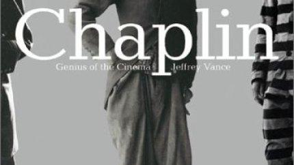Chaplin: Genius of the Cinema by Jeffrey Vance