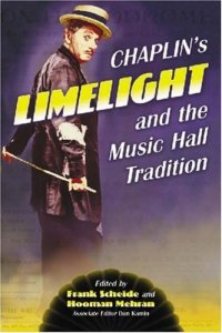 Chaplin's Limelight and the Music Hall Tradition