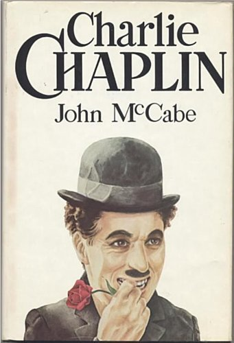 Charlie Chaplin, by John McCabe