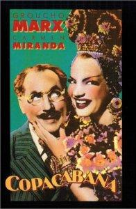 Copacabana (1947) starring Groucho Marx, Carmen Miranda