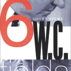 W.C. Fields: 6 Short Films (The Golf Specialist / Pool Sharks / The Pharmacist / The Fatal Glass of Beer / The Barber Shop / and more)