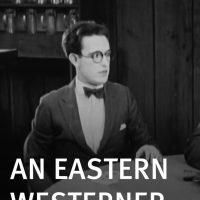 An Eastern Westerner [Harold Lloyd]