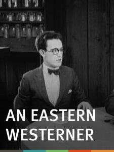 An Eastern Westerner (1920) starring Harold Lloyd, Mildred Davis
