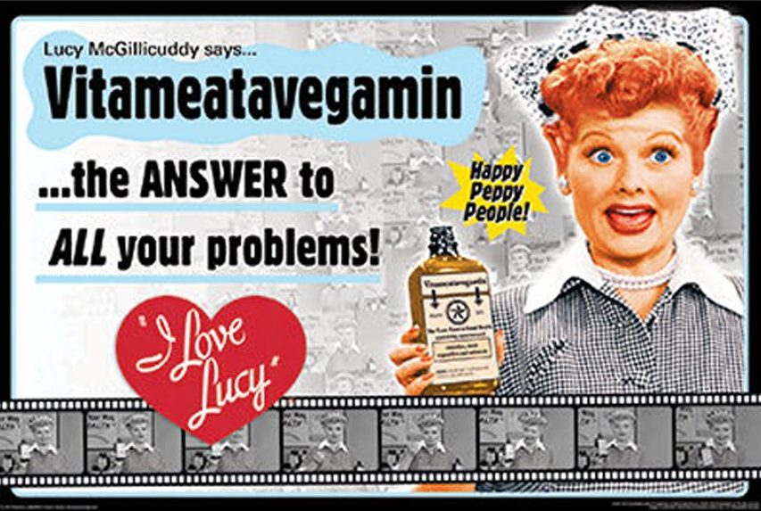 "Tin sign commemorating the ""Lucy Does a Television Commercial"" episode of I Love Lucy. The classic Vitameatavegamin commercial, where Lucy gradually becomes intoxicated as she keeps sampling the product, unaware that it has a very high alcohol content."