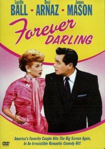 Forever Darling - starring Lucille Ball, Desi Arnaz, James Mason