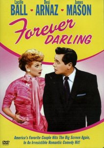 Forever Darling - starring Lucille Ball, Desi Arnaz, James Mason