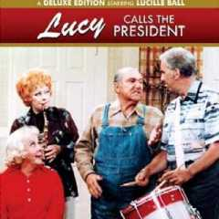 The Lucille Ball Specials - a deluxe edition starring Lucille Ball - Lucy Calls the President - costarring Vivian Vance, Gale Gordon, Ed McMahaon
