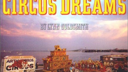 Circus Dreams by Lynn Goldsmith