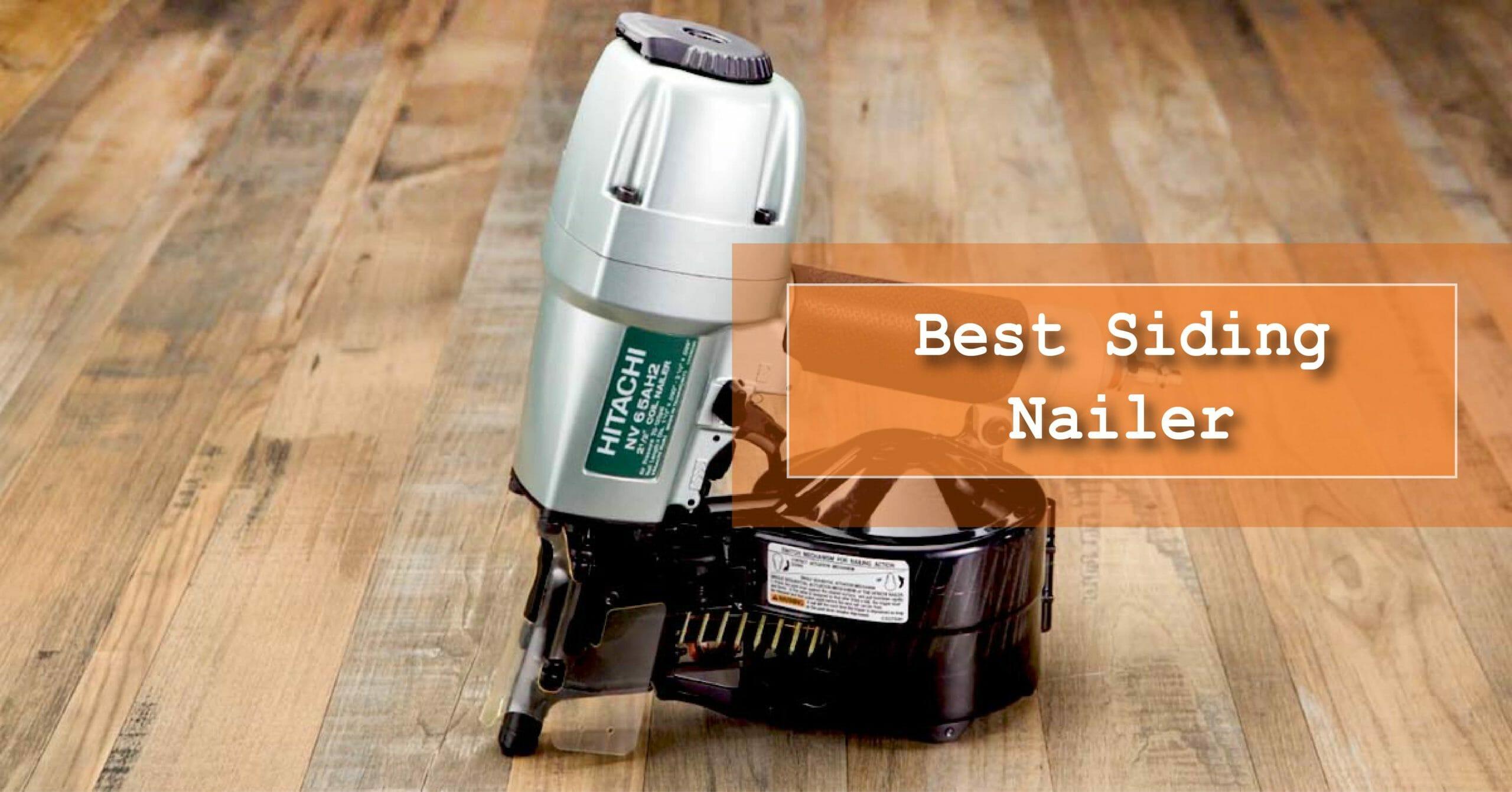 Best siding nailer