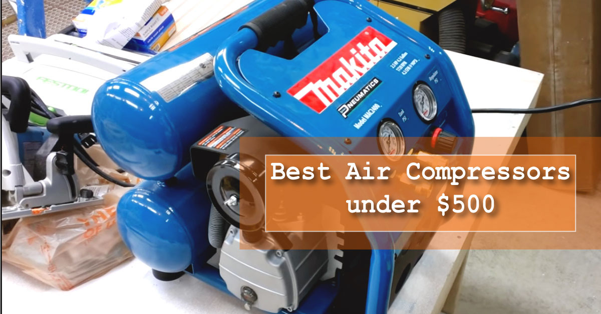 Makita 2400 Air Compressors under $500