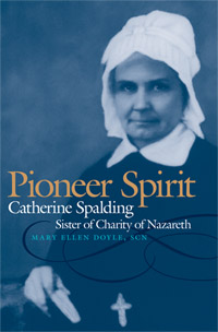 Women's History – Catherine Spalding, Educational Pioneer