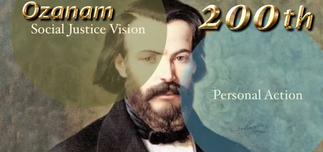 Resources for Frederic Ozanam 200th Birthday