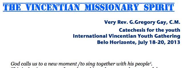 Vincentian Missionary Spirit – Fr. Gregory Gay, CM