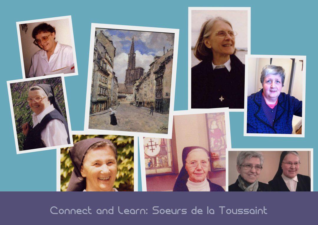 Connect and Learn: Soeurs de la Toussaint (Strassburg)