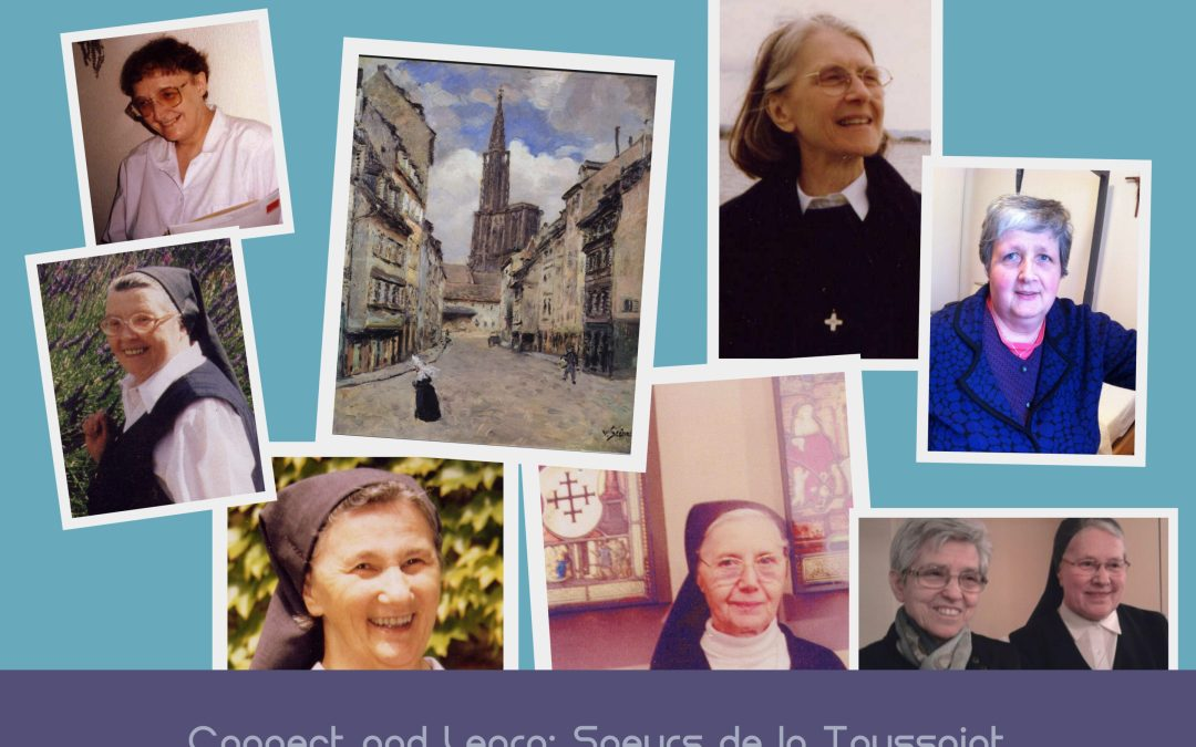 Connect and Learn: Soeurs de la Toussaint (Strassburg)