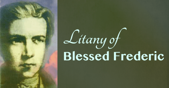 """""""Praying"""" the litany of Bl. Frederic"""