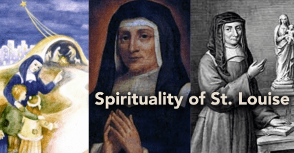 Spirituality of St. Louise: the infant Christ, and Mary