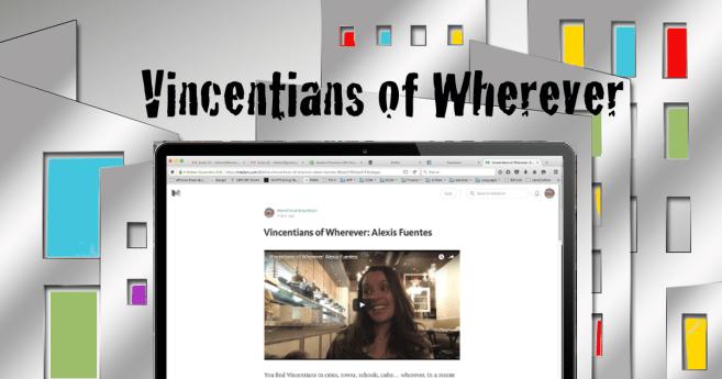 Vincentians of Wherever: Alexis Fuentes