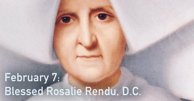 Blessed Rosalie Rendu, DC: Worker and Organizer for the Poor