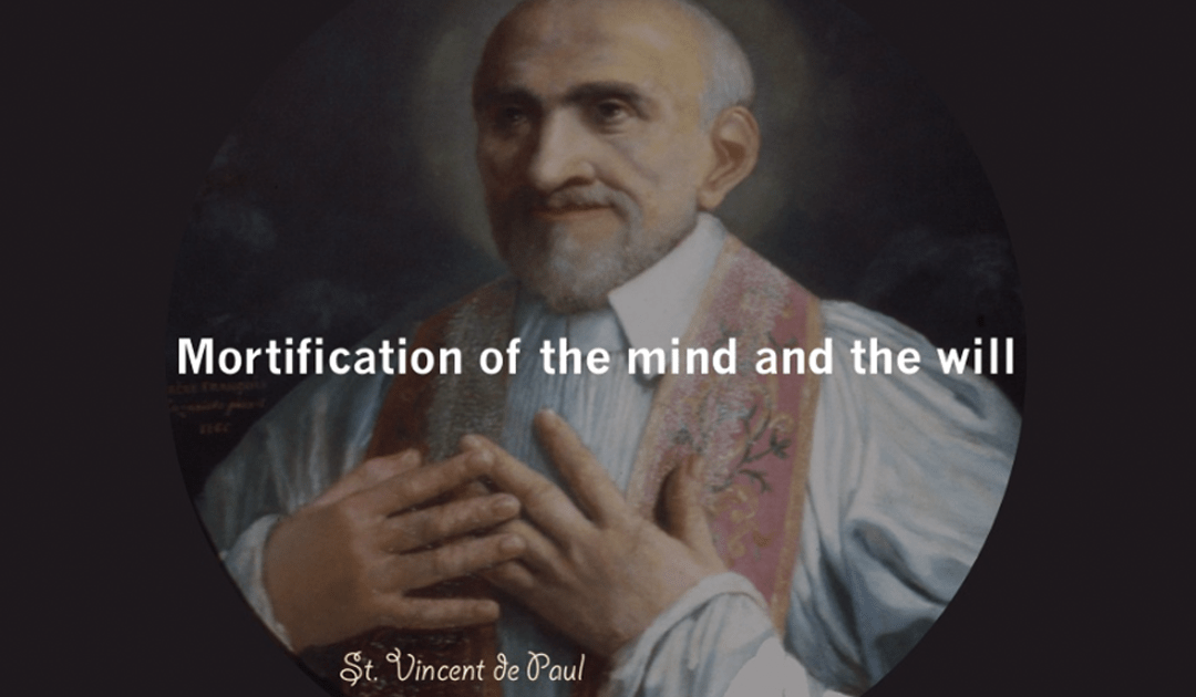 Mortification of the Mind and Will