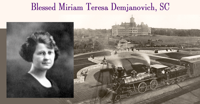 May 8: Death of Bl. Miriam Teresa Demjanovich, SC