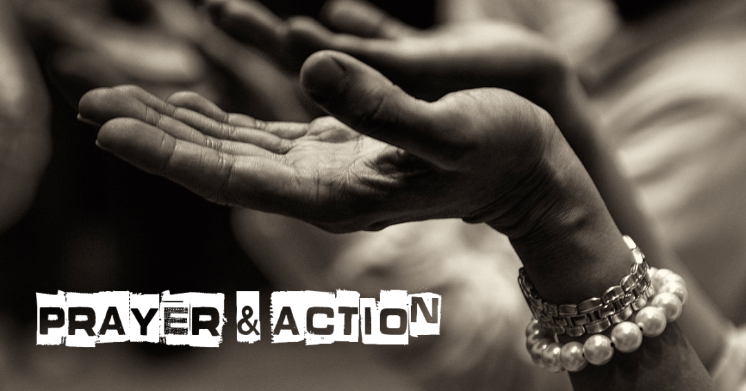 Prayer and Action: A Systemic Change Reflection