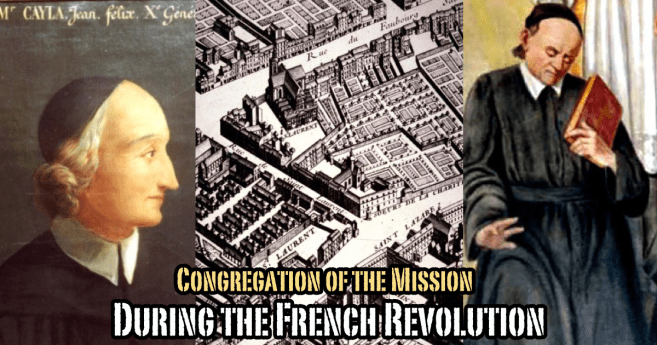 The Congregation of the Mission During the French Revolution