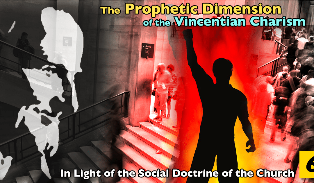 The Prophetic Dimension of the Vincentian Charism • Part 6 • Solidarity As A Mindset  #famvin400